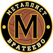 МЕТАЛЛИСТ-БРАТЕЕВО